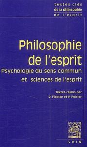 Pierre Poirier et Denis Fisette - Philosophie de l'esprit. - tome 1, Psychologie du sens commun et sciences de l'esprit.