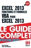 Pierre Polard et Jean-Paul Mesters - Excel 2013 fonctions et formules et VBA pour Excel 2013.