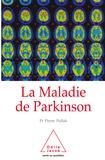 Pierre Pollak - La Maladie de Parkinson.