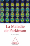 Pierre Pollak - Maladie de Parkinson (La).