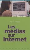 Pierre Polomé - Les médias sur Internet.