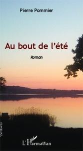Pierre Pommier - Au bout de l'été.