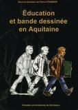 Pierre Pommier - Education et bande dessinée en Aquitaine.