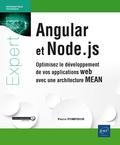 Pierre Pompidor - Angular et Node.js - Optimisez le développement de vos applications web avec une architecture MEAN.