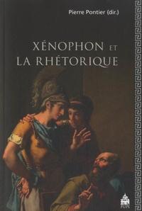 Pierre Pontier - Xénophon et la rhétorique.