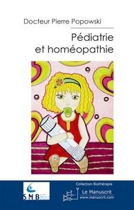 Pierre Popowski - Pédiatrie et homéopathie.