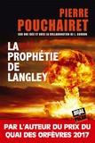 Pierre Pouchairet - La prophétie de Langley.