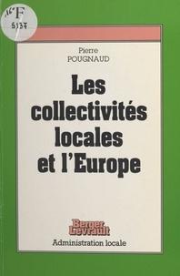 Pierre Pougnaud - Les collectivités locales et l'Europe.
