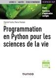 Pierre Poulain et Patrick Fuchs - Programmation en Python pour les sciences de la vie.