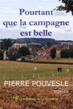 Pierre Pouvesle - Pourtant que la campagne est belle.