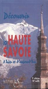 Pierre Préau - Découvrir la Haute-Savoie d'hier et d'aujourd'hui - L'esprit des lieux, le roman de la Savoie.