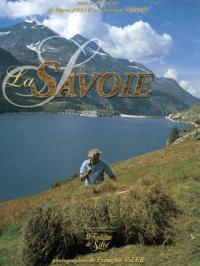 Pierre Préau et  Collectif - La Savoie - Une terre, des hommes.