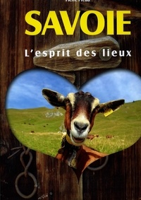 Pierre Préau - Savoie, l'esprit des lieux.