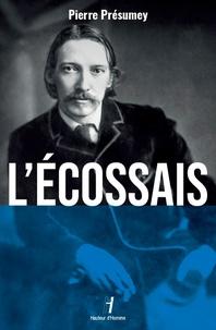 Pierre Présumey - L'Ecossais.