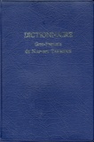 Pierre Prigent et Pierre Maraval - Dictionnaire Grec-Francais du Nouveau Testament.