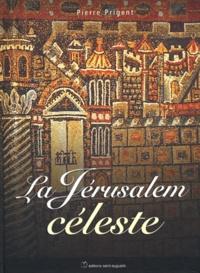 Pierre Prigent - La Jérusalem céleste.