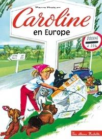 Pierre Probst - Caroline en Europe.