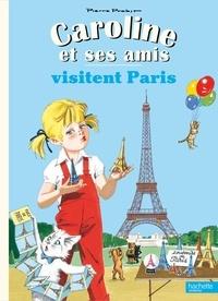 Pierre Probst - Caroline et ses amis à Paris.