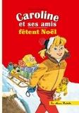 Pierre Probst - Caroline et ses amis fêtent Noël.