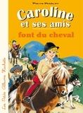 Pierre Probst - Caroline et ses amis font du cheval.