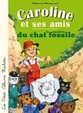 Pierre Probst - Caroline et ses amis - le mystère du chat fossile.