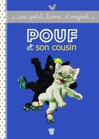 Pierre Probst - Pouf et son cousin.