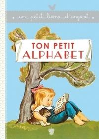 Pierre Probst - Ton petit alphabet.