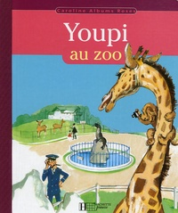 Pierre Probst - Youpi au Zoo.