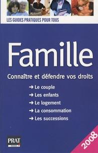 Pierre Pruvost et Sylvie Dibos-Lacroux - Famille - Connaître et défendre vos droits.