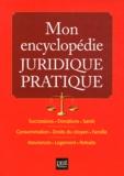 Pierre Pruvost - Mon encyclopédie juridique pratique.