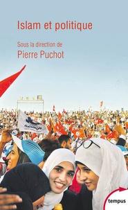 Pierre Puchot - Islam et politique.