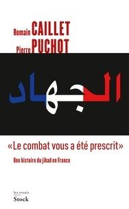 """Pierre Puchot - """"Le combat vous a été prescrit""""."""