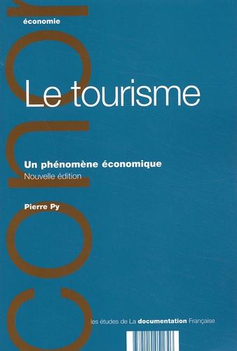 Pierre Py - Le tourisme - Un phénomène économique.