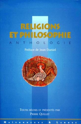 Pierre Quillet et  Collectif - Religions et philosophie. - Anthologie.