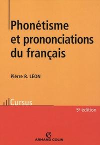 Pierre R. Léon - Phonétisme et prononciation du français.