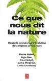 Pierre Rabhi et  Aigle Bleu - Ce que nous dit la nature - Regards croisés sur l'évolution des origines à nos jours.