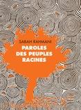 Pierre Rabhi et Sabah Rahmani - Coffret en 2 volumes : Manifeste pour la terre et l'humanisme ; Paroles des peuples racines.