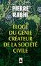 Pierre Rabhi - Eloge du génie créateur de la société civile.