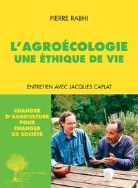 Lagroécologie - Une éthique de vie.pdf