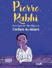 Pierre Rabhi et Claire Eggermont - L'enfant du désert.