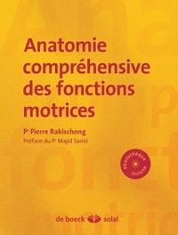 Anatomie compréhensive des fonctions motrices.pdf