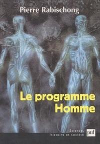 Pierre Rabischong - Le programme homme.