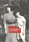 Pierre Radvanyi - Au-delà du fleuve, avec Anna Seghers.