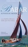 """Pierre Raffin-Caboisse - Babar autour du monde - """"La réalité a été plus belle que mon rêve""""."""