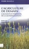 Pierre Rainelli - L'agriculture de demain - Gagnants et perdants de la mondialisation.