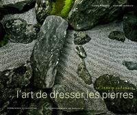 Pierre Rambach et Suzanne Rambach - L'art de dresser les pierres - Le jardin japonais, permanence et invention, les enseigenemnts du sautei-ki. 1 Cédérom