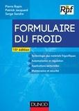 Pierre Rapin et Patrick Jacquard - Formulaire du froid - 15e éd..