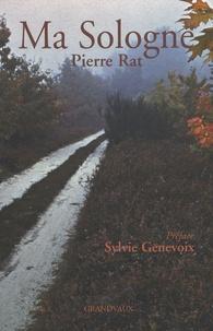 Pierre Rat - Ma Sologne.