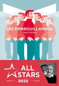 Pierre Raufast - Les Embrouillaminis.