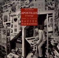 Pierre Ravier - Apostilles à l'ouvrage Jean & Pierre Ravier - 60 ans de pyrénéisme.